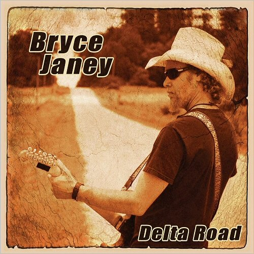 Bryce Janey - Delta Road