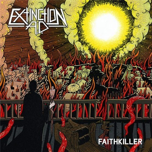 Альбом Extinction A.D. (Ex-This Is Hell) - Faithkiller 2015 MP3 скачать торрент
