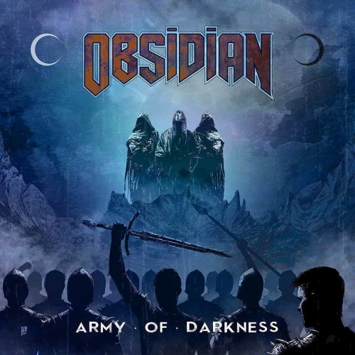 Obsidian - Army Of Darkness