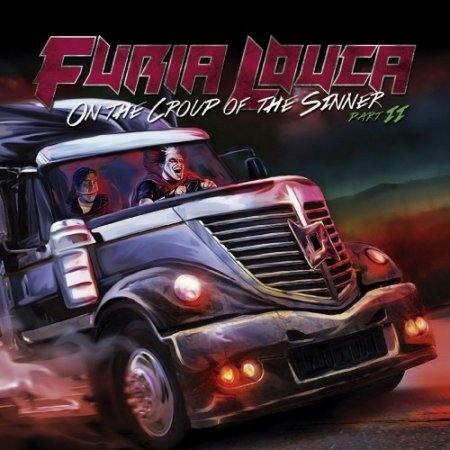 Альбом Furia Louca - On The Croup Of The Sinner, Pt. 2 2015 MP3 скачать торрент