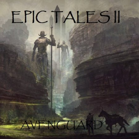 Avenguard - Epic Tales II