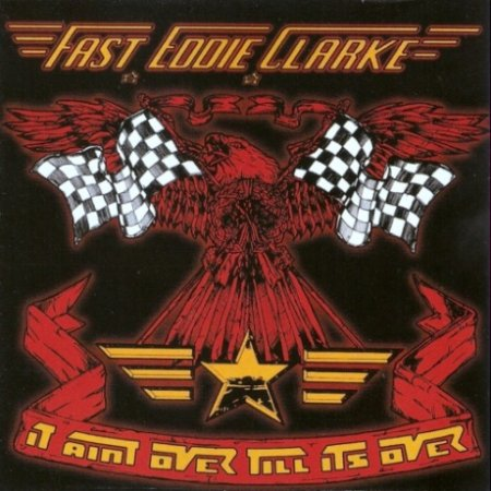 Альбом Fast Eddie Clarke - It Ain't Over 'Till It's Over 1994 FLAC скачать торрент