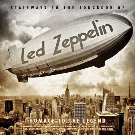 Альбом Stairways To The Songbook Of Led Zeppelin - Homage To The Legend 2015 MP3 скачать торрент