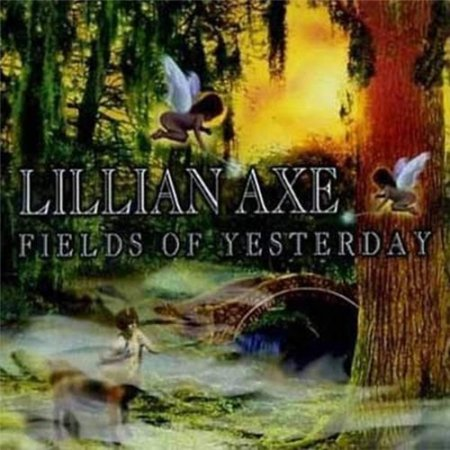 Альбом Lillian Axe - Fields of Yesterday [Deluxe Edition] 2015 MP3 скачать торрент