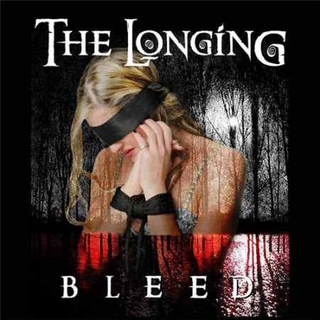 The Longing - Bleed