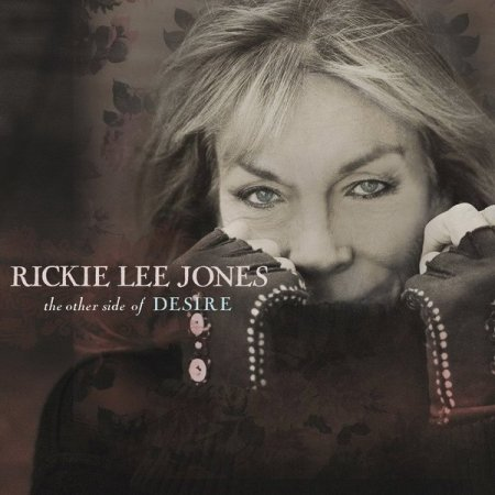 Альбом Rickie Lee Jones - The Other Side of Desire 2015 FLAC скачать торрент