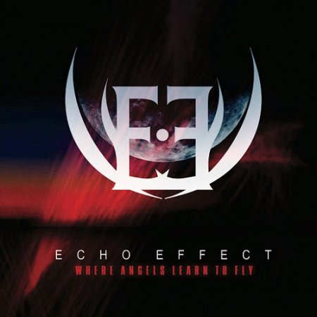 Echo Effect - Where Angels Learn to Fly