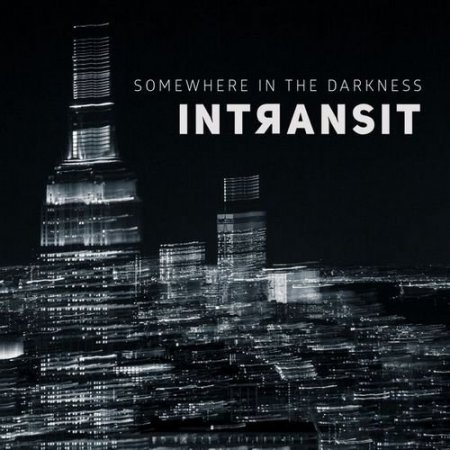 Intransit - Somewhere In The Darkness