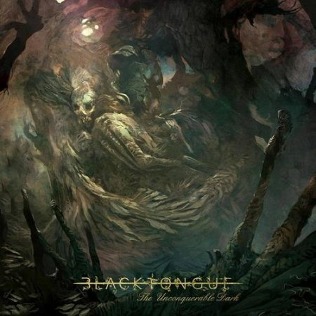 Black Tongue - The Unconquerable Dark