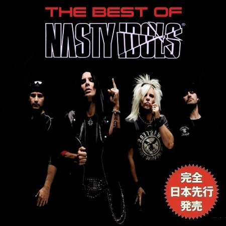 Nasty Idols - The Best Of