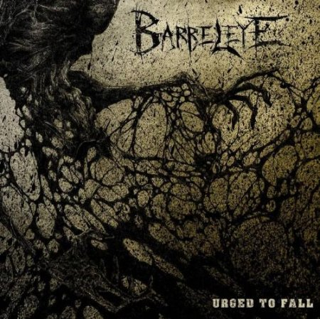 Barreleye - Urged To Fall