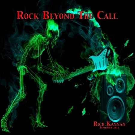 Rich Kaynan - Rock Beyond the Call