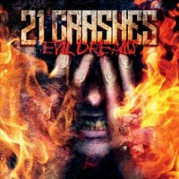21 Crashes - Evil Dreams