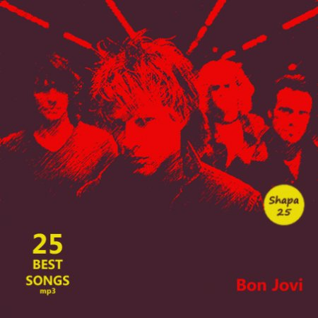 Bon Jovi - 25 Best Songs