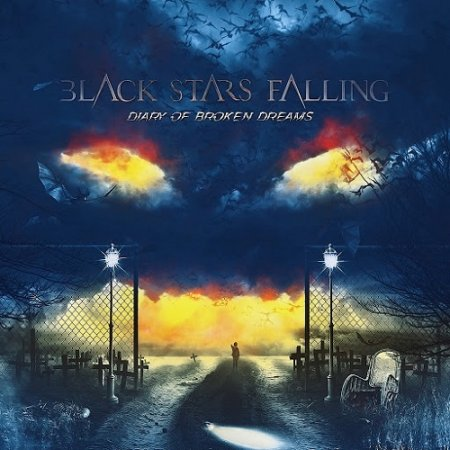 Альбом Black Stars Falling - Diary Of Broken Dreams 2015 MP3 скачать торрент