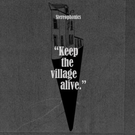 Альбом Stereophonics - Keep The Village Alive (Deluxe) 2015 AAC скачать торрент