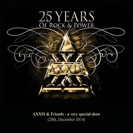 Альбом Axxis - 25 Years Of Rock And Power (Live) 2015 MP3 скачать торрент
