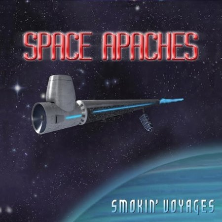 Space Apaches - Smokin' Voyages