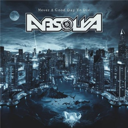 Absolva - Never A Good Day To Die