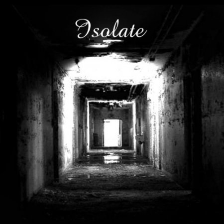 Isolate - The End Of The Beginning