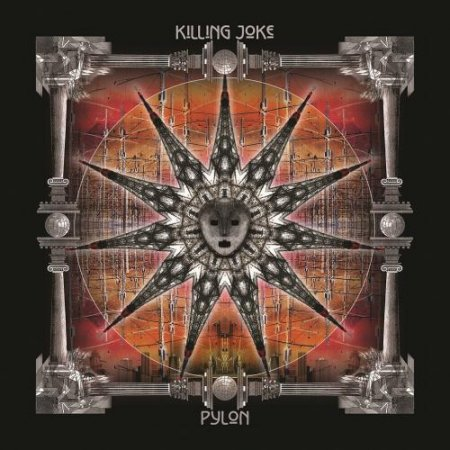 Killing Joke - Pylon [2CD Deluxe Edition]