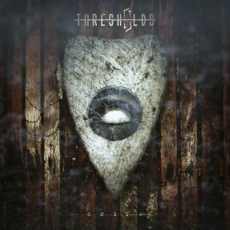Thresholds - Ouija
