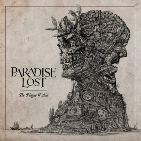 Альбом Paradise Lost - The Plague Within (Deluxe Artbook Edition) 2015 MP3 скачать торрент