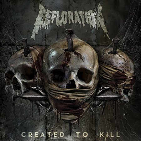 Defloration - Created To Kill