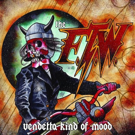 The F.T.W. - Vendetta Kind of Mood