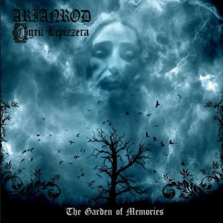 Cyril Lepizzera Group Arianrod - The Garden Of Memories