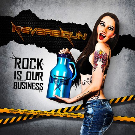 Reverb Gun - Rock Is Our Bussines