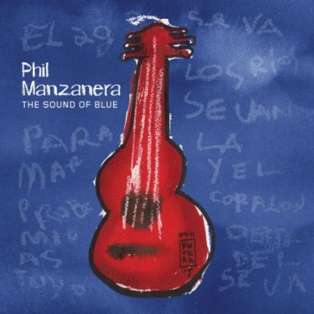 Phil Manzanera - The Sound Of Blue