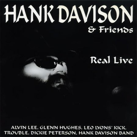 Hank Davison & Friends - Real Live