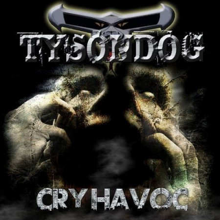 Tysondog - Cry Havoc