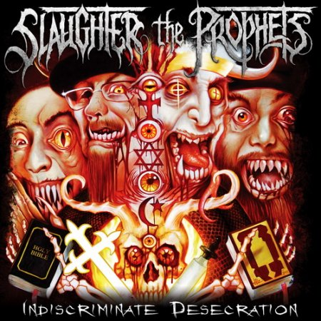 Альбом Slaughter The Prophets - Indiscriminate Desecration 2015 MP3 скачать торрент