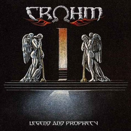 Crohm - Legend And Prophecy