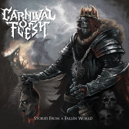 Альбом Carnival Of Flesh - Stories From A Fallen World 2015 MP3 скачать торрент