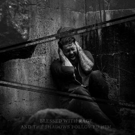 Blessed With Rage - And the Shadows Followed Him (Grey Edition)