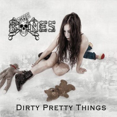 The Bones - Dirty Pretty Things