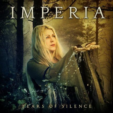 Альбом Imperia - Tears Of Silence (Limited Edition) 2015 MP3 скачать торрент