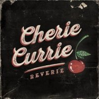 Cherie Currie (ex-The Runaways) - Reverie