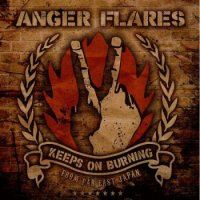 Anger Flares - Keeps On Burning