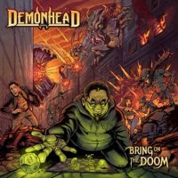 Demonhead - Bring On The Doom