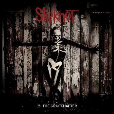 Альбом Slipknot - .5: The Gray Chapter (Deluxe Edition) 2015 MP3 скачать торрент