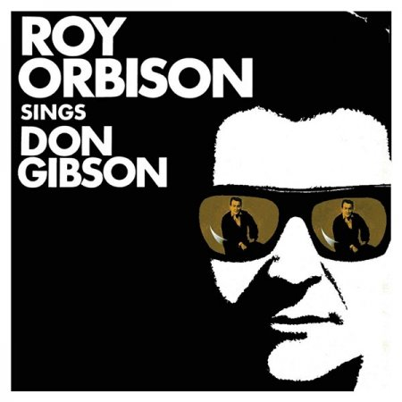Roy Orbison - Sings Don Gibson [Remastered]