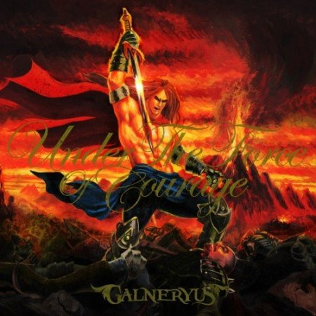 Galneryus - Under The Force Of Courage