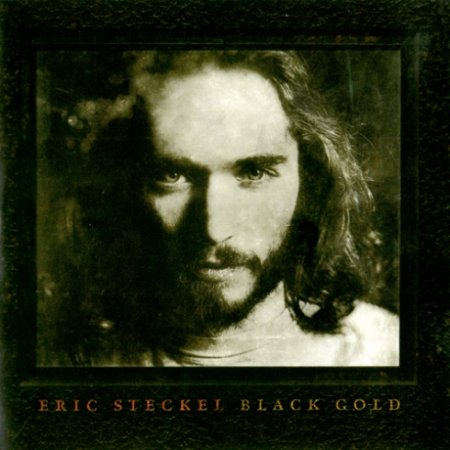 Eric Steckel - Black Gold