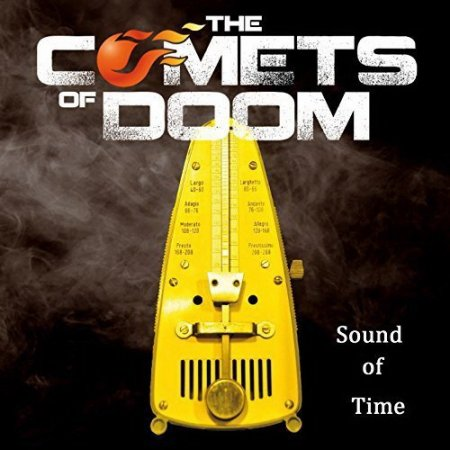 The Comets Of Doom - Sound Of Time