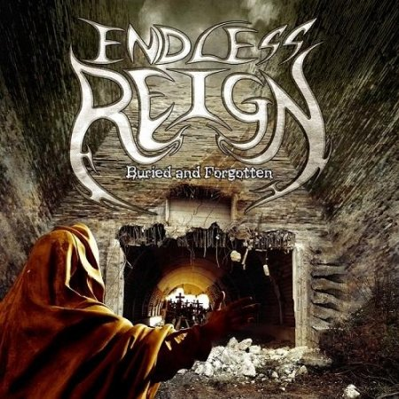 Endless Reign - Buried And Forgotten