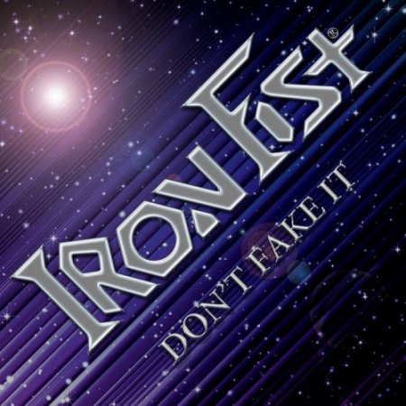 Iron Fist - Don't Fake It